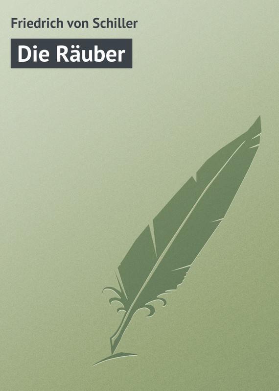 Обложка книги Die R?uber, автор Schiller, Friedrich von