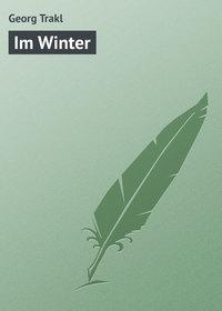 Trakl, Georg  - Im Winter