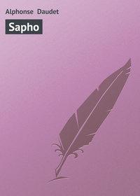Daudet, Alphonse  - Sapho