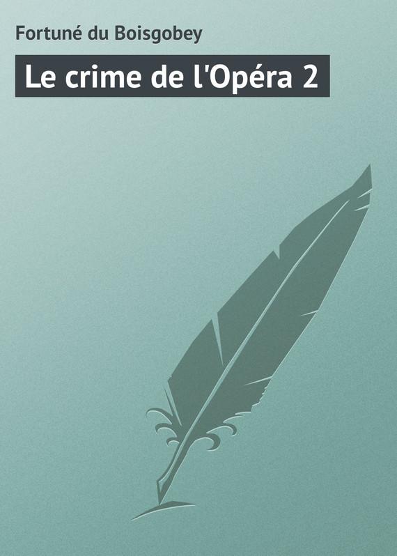 Le crime de l'Opera 2