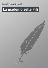 - La mademoiselle Fifi