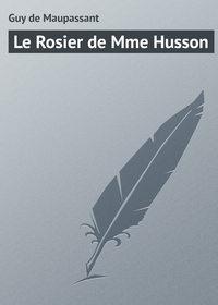 - Le Rosier de Mme Husson