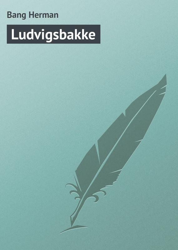 Обложка книги Ludvigsbakke, автор Herman, Bang
