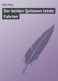 May, Karl  - Der beiden Quitzows letzte Fahrten