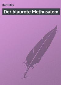 May, Karl  - Der blaurote Methusalem
