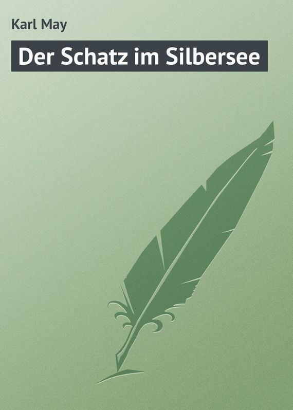 Фото Karl May Der Schatz im Silbersee дутики der spur der spur de034amde817