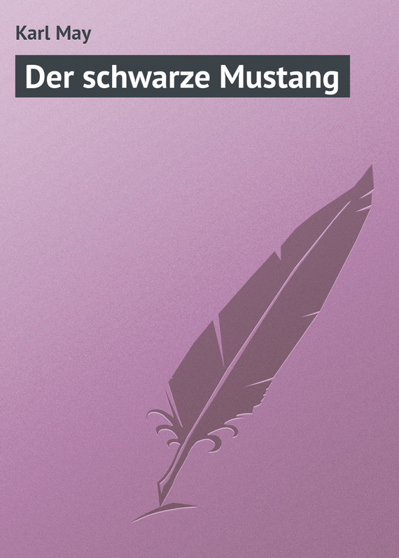 Karl May Der schwarz...