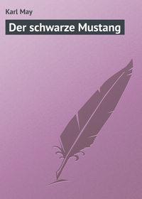 May, Karl  - Der schwarze Mustang