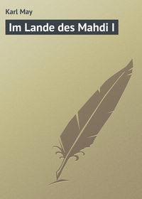May, Karl  - Im Lande des Mahdi I