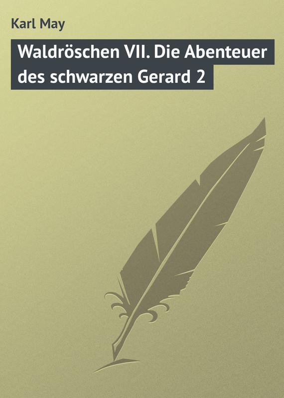 Waldroschen VII. Die Abenteuer des schwarzen Gerard 2