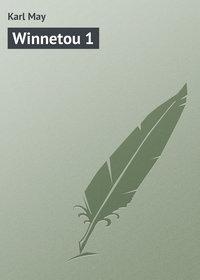 May, Karl  - Winnetou 1
