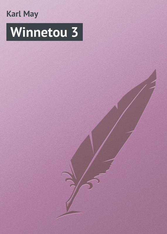 Karl May Winnetou 3 karl may winnetou 3