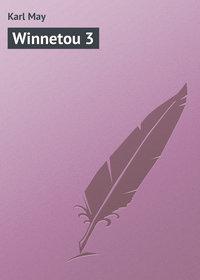 May, Karl  - Winnetou 3