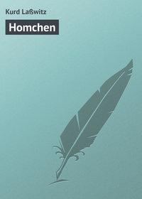 La?witz, Kurd  - Homchen