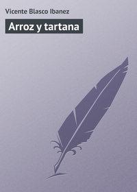 Ibanez, Vicente Blasco  - Arroz y tartana