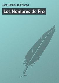 Pereda, Jose Maria de  - Los Hombres de Pro
