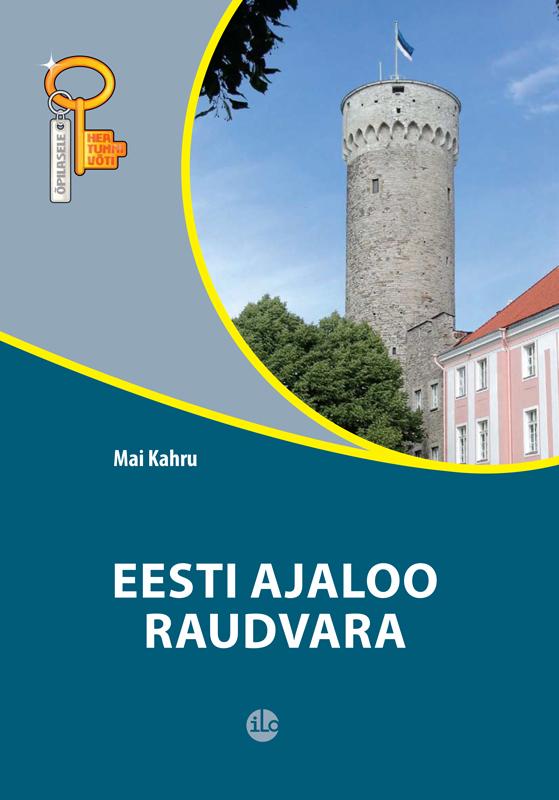 Mai Kahru Eesti ajaloo raudvara urmas bereczki eesti avastamine tekstikogumik varaste ungari eesti kontaktide ajaloo juurde isbn 9789949339846