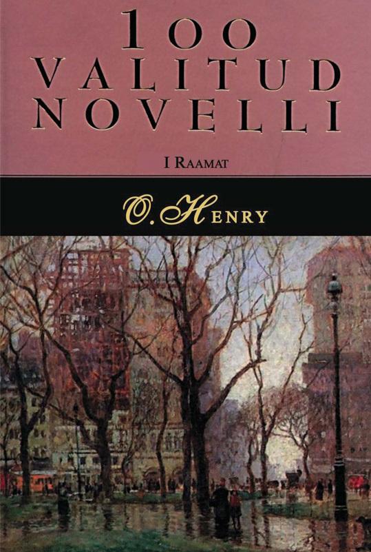 цены О. Генри 100 valitud novelli. 1. raamat