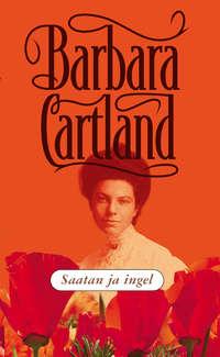 Картленд, Барбара  - Saatan ja ingel