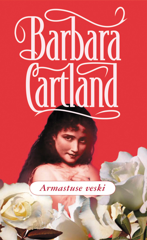 Барбара Картленд Armastuse veski картленд барбара звездное небо гонконга