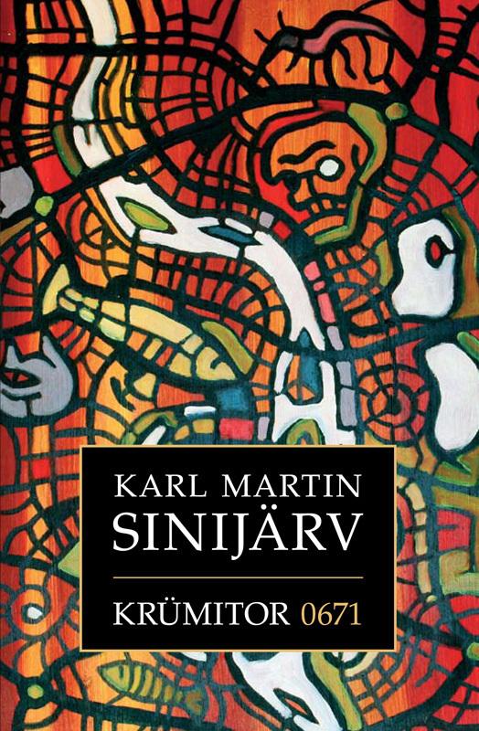 все цены на Karl Martin Sinijärv Krümitor ISBN: 9789949218455 онлайн