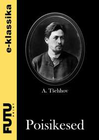 Anton T?ehhov - Poisikesed