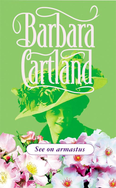 Барбара Картленд See on armastus картленд барбара звездное небо гонконга