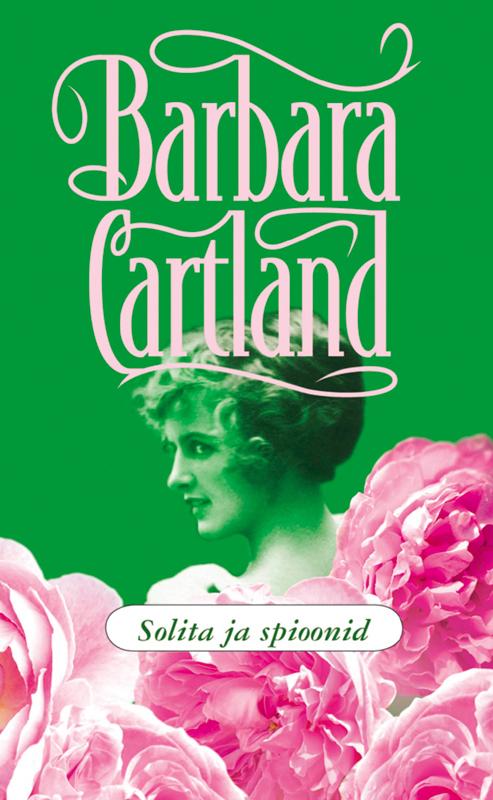 Барбара Картленд Solita ja spioonid картленд барбара звездное небо гонконга