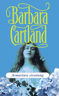 Картленд, Барбара  - Armastuse sissetung