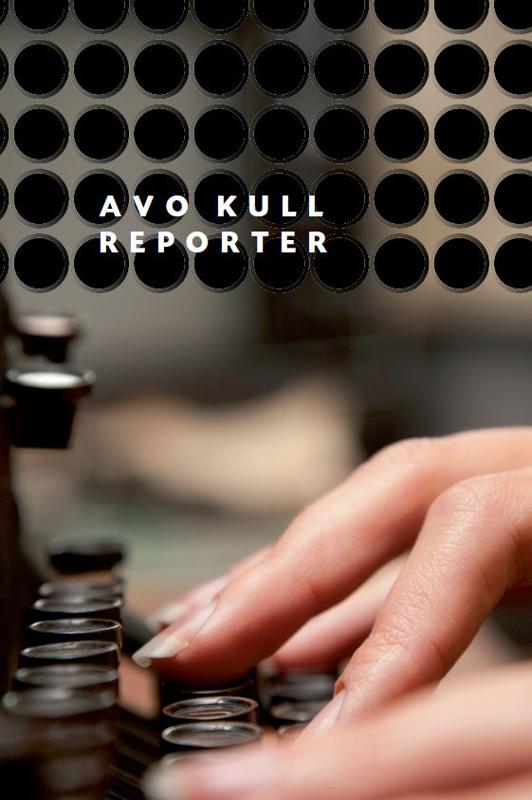 Avo Kull Reporter