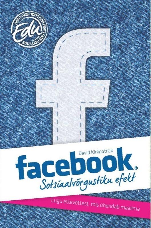 где купить David Kirkpatrick Facebook: sotsiaalvõrgustiku efekt дешево