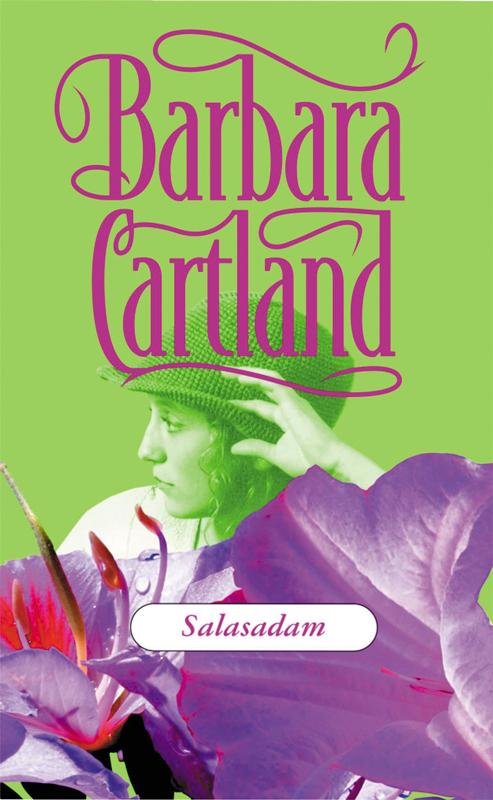 Барбара Картленд Salasadam барбара картленд südamehääl