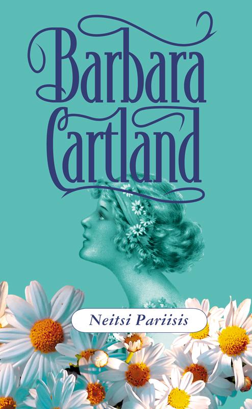 Барбара Картленд Neitsi Pariisis tiina tiitus õnnelik suhe