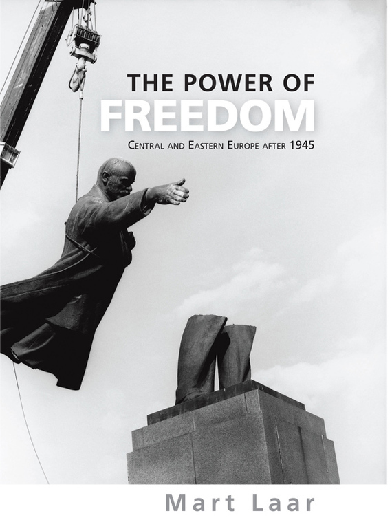 Mart Laar The Power of Freedom bertsch power and policy in communist systems paper only