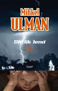 Ulman, Mihkel  - Ohtlik lend. Saar
