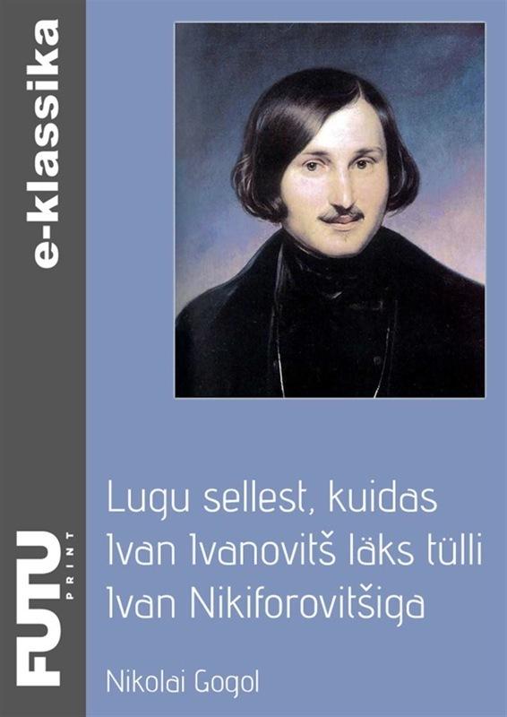 Lugu sellest, kuidas Ivan Ivanovits laks tulli Ivan Nikiforovitsiga