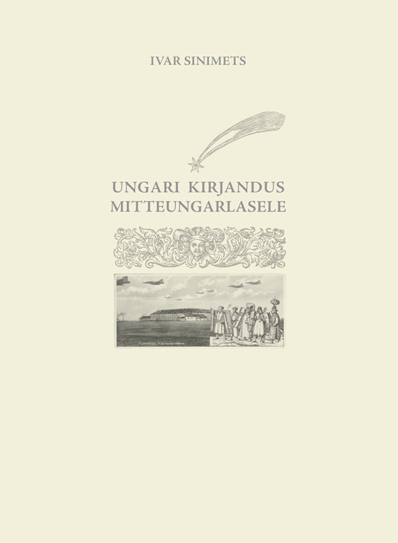 Ivar Sinimets Ungari kirjandus mitteungarlasele