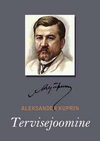 Kuprin, Aleksandr  - Tervisejoomine
