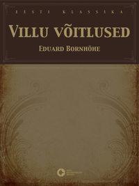 Bornh?he, Eduard  - Villu v?itlused