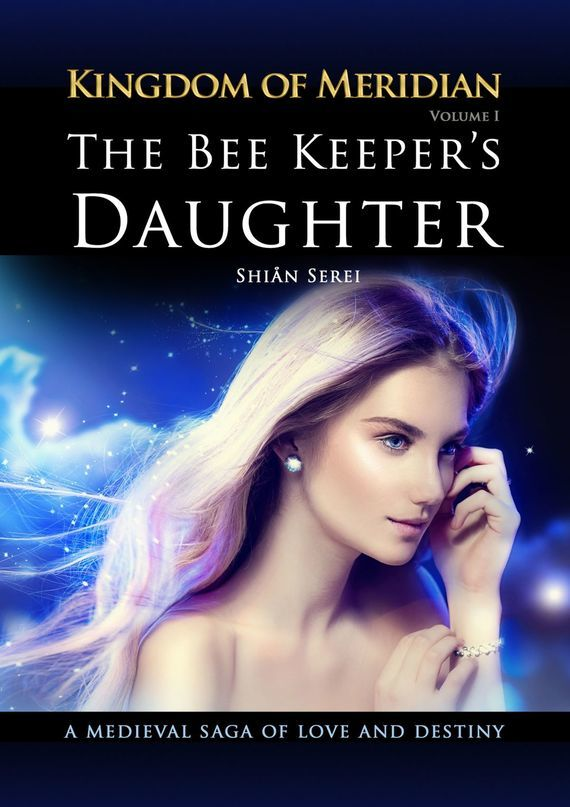 цены Shian Serei The Bee Keeper's Daughter. Kingdom of Meridian. Vol 1.