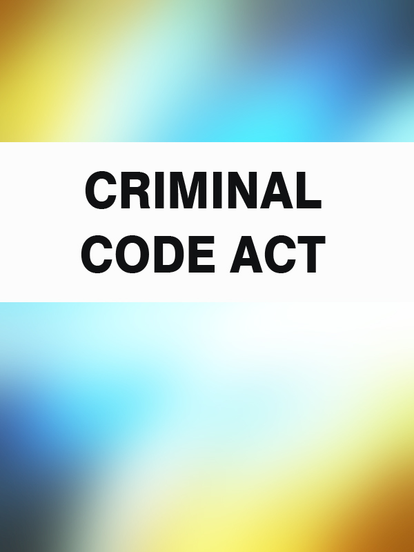 Australia Criminal Code Act the role of legal feeling in the criminal legislation