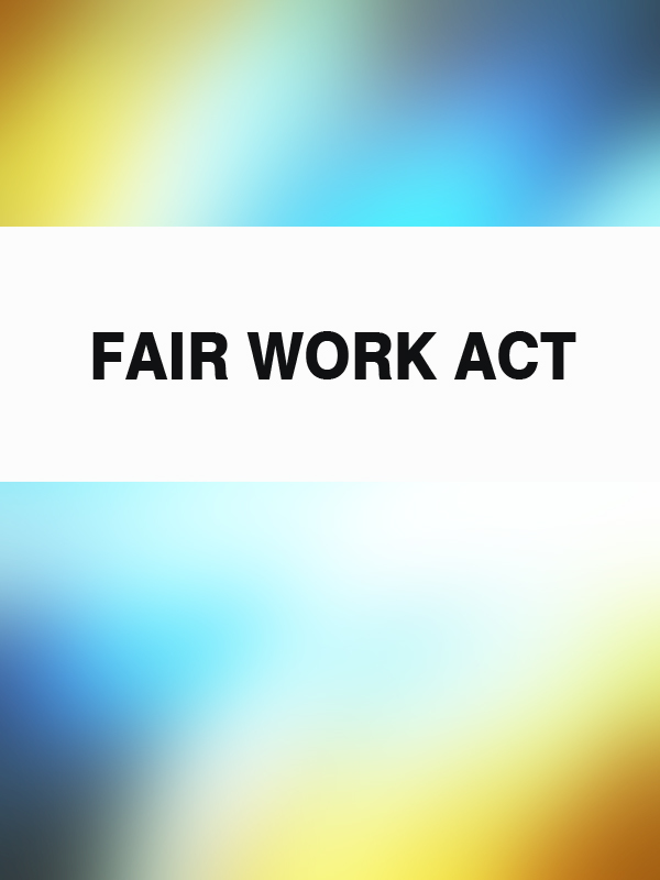 Australia Fair Work Act ISBN: 9785392081783