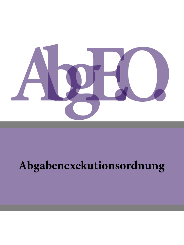 Abgabenexekutionsordnung – Abg.E.O.