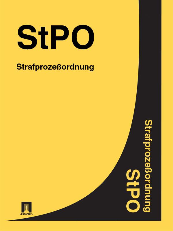 Strafprozebordnung (StPO)