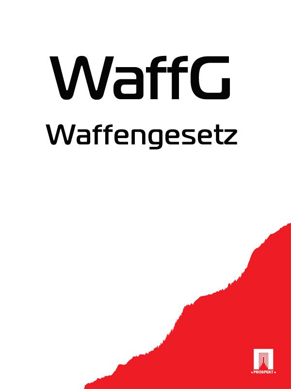 Österreich Waffengesetz – WaffG rehabilitation of h i v a i d s