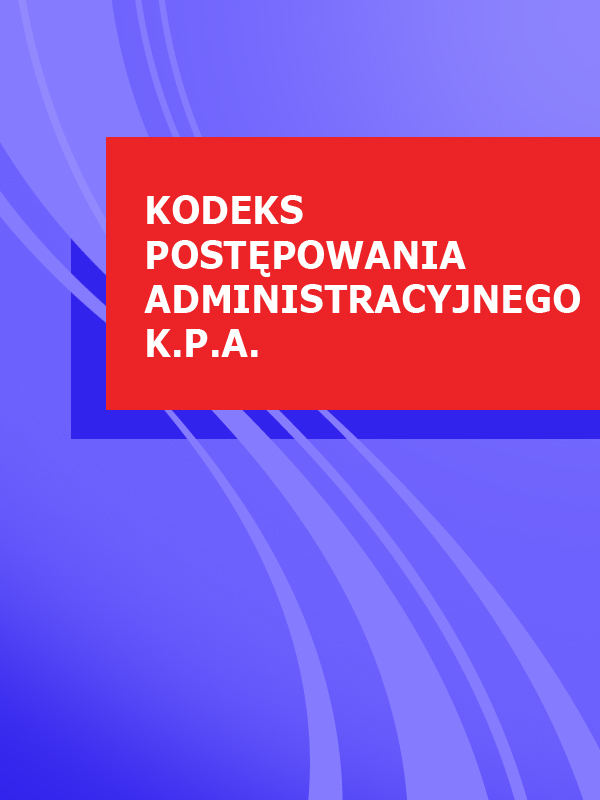 Polska Kodeks postepowania administracyjnego k.p.a.
