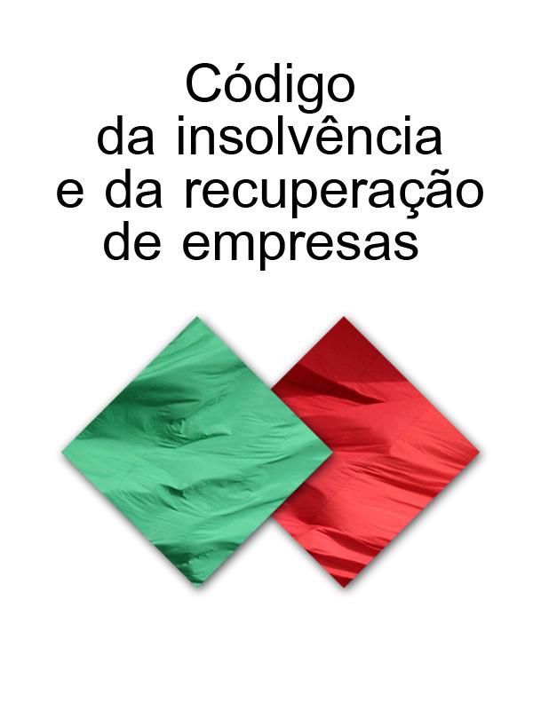 купить Portugal CODIGO DA INSOLVENCIA E DA RECUPERACAO DE EMPRESAS (Portugal) по цене 109 рублей