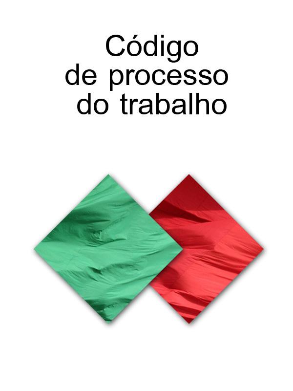Portugal CODIGO DE PROCESSO DO TRABALHO (Portugal) portugal codigo do processo penal portugal