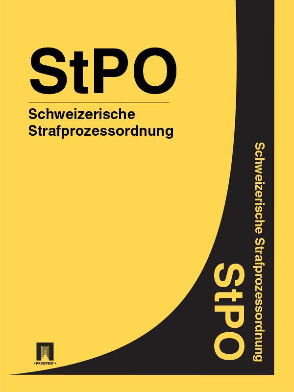 Schweizerische Strafprozessordnung – StPO