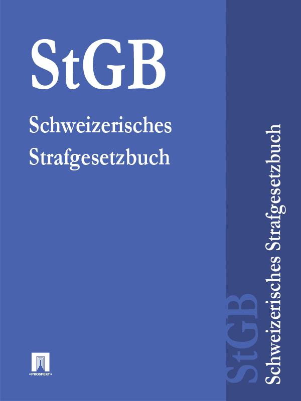 Schweizerisches Strafgesetzbuch – StGB